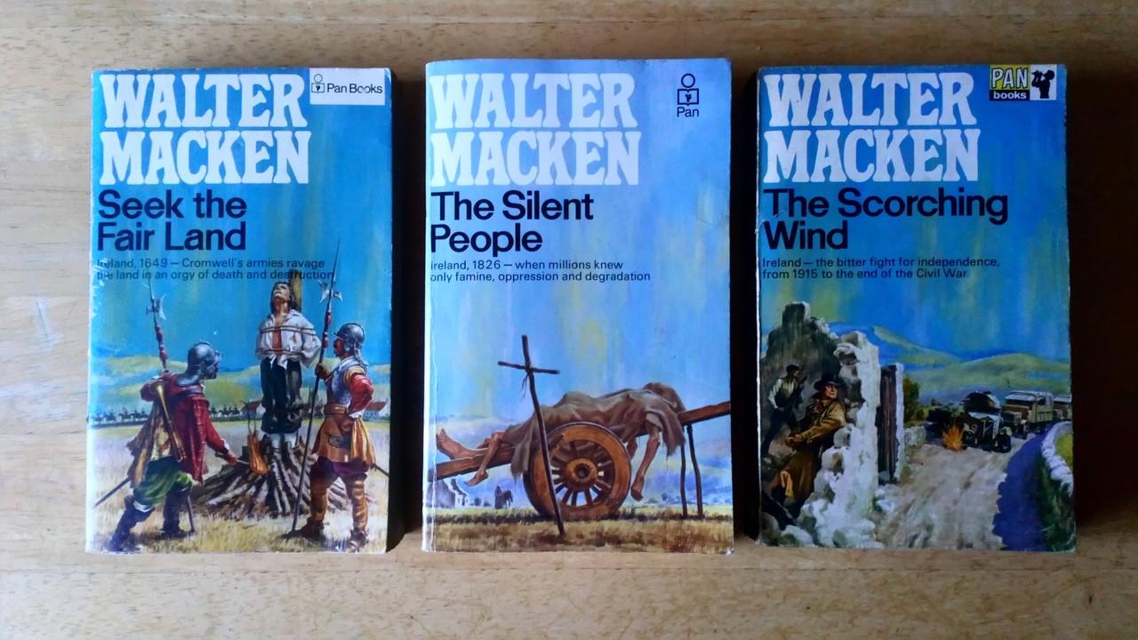 Macken, Walter - the Irish Trilogy - Seek the Fair Land, The Silent People, The Scorching wind 3 book lot , Vintage Pan Paperback 3 Book Lot