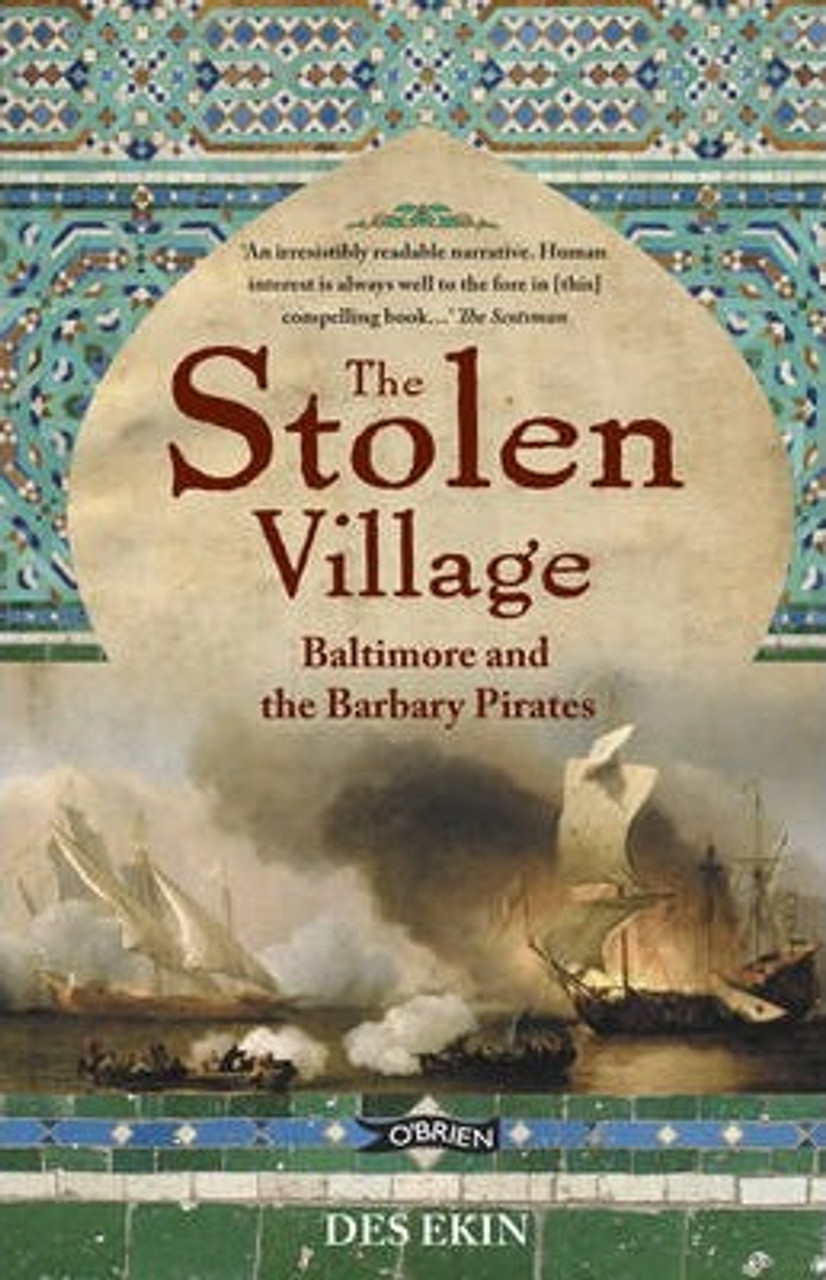 Ekin, Des / The Stolen Village : Baltimore and the Barbary Pirates (Medium Paperback)