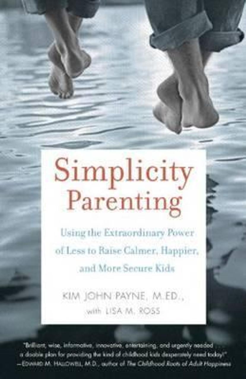 Johan, Payne Kim / Simplicity Parenting (Medium Paperback)