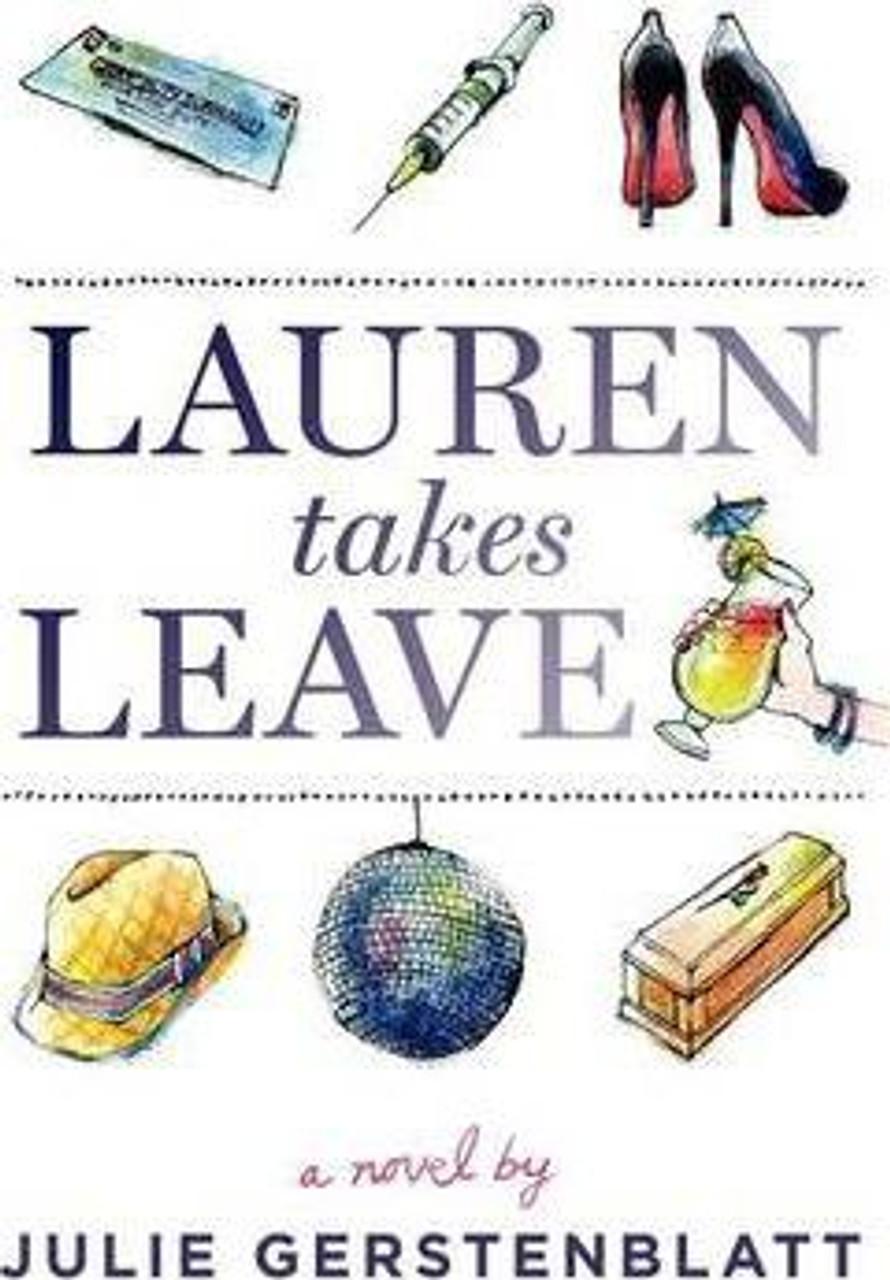 Gerstenblatt, Julie / Lauren Takes Leave (Medium Paperback)
