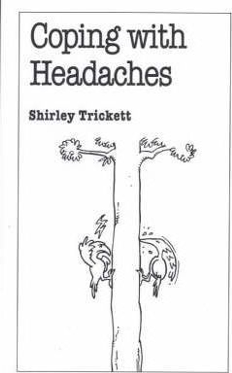 Trickett, Shirley / Coping with Headaches (Medium Paperback)