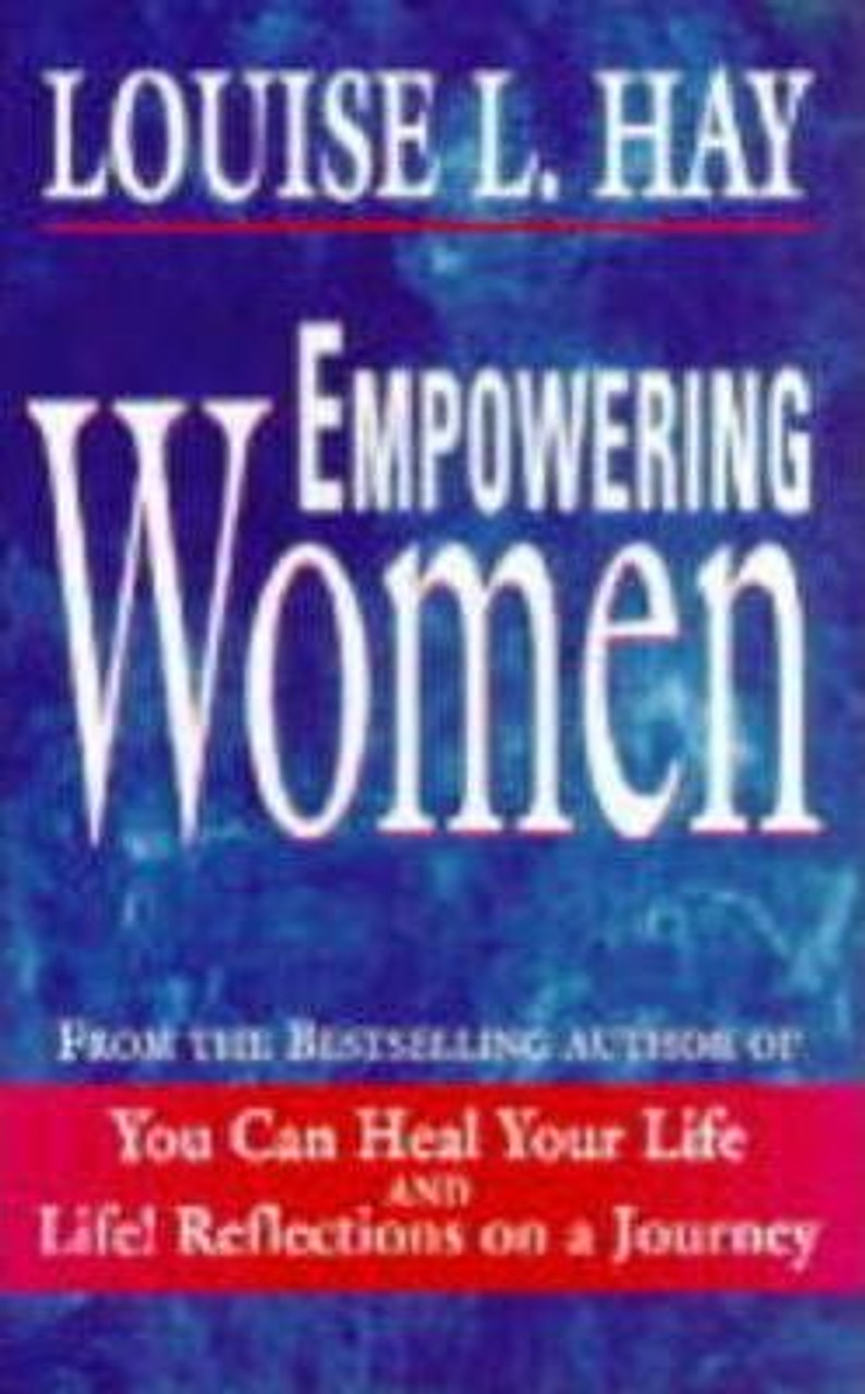 Hay, Louise L. / Empowering Women : Every Woman's Guide to Successful Living (Medium Paperback)