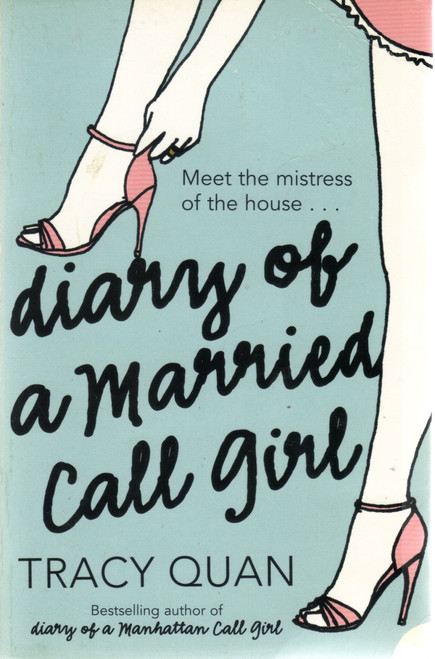 Quan, Tracy / Diary of a Married Call Girl