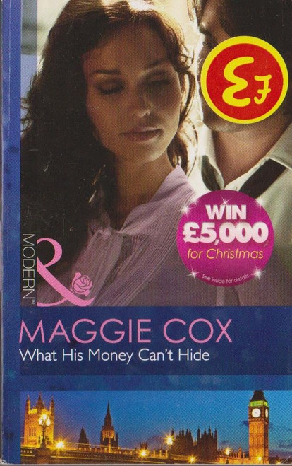 Mills & Boon / Modern / What His Money Can't Hide