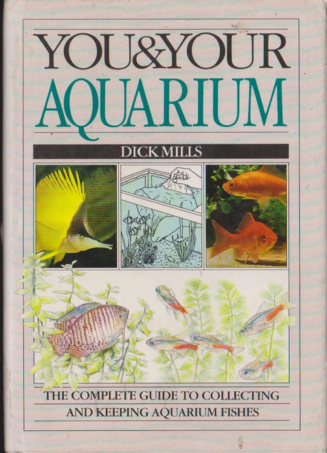 Mills, Dick / You & Your Aquarium