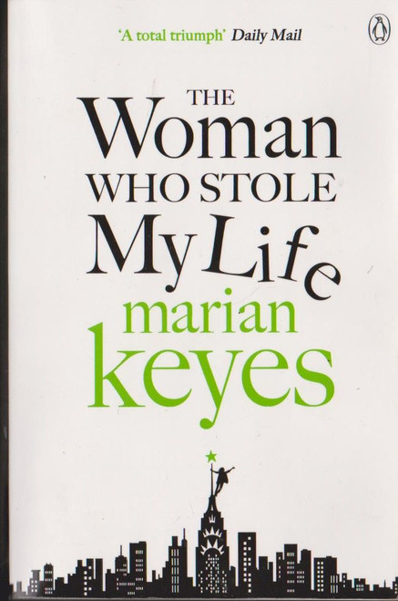 Keyes, Marian / The Woman who Stole my Life