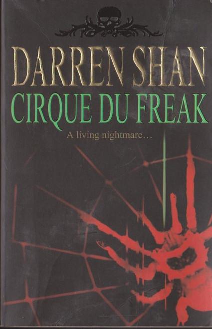 Shan, Darren / Cirque Du Freak ( Saga of Darren Shan , Book 1 )