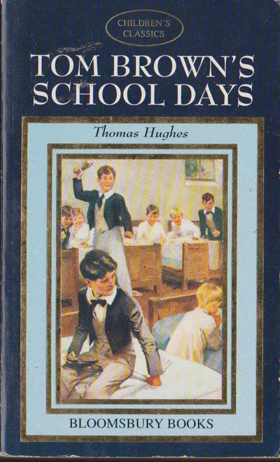 Hughes, Thomas / Tom Browns School Days