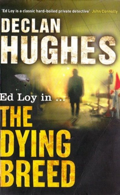 Hughes, Declan / The Dying Breed