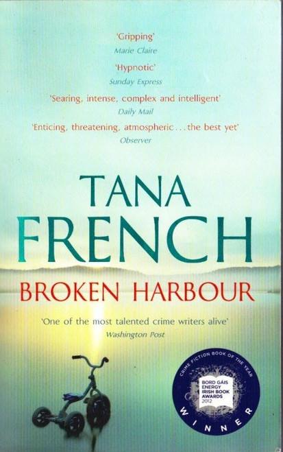 French, Tana / Broken Harbour