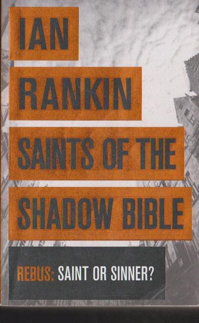 Rankin, Ian / Saints of the Shadow Bible