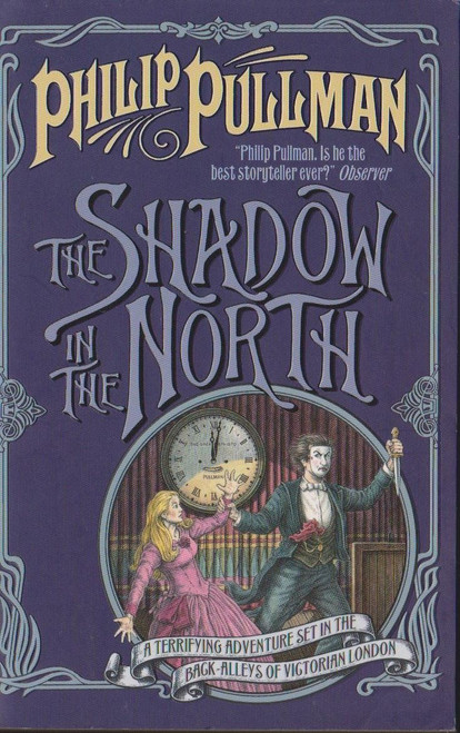 Pullman, Philip / The Shadow in the North