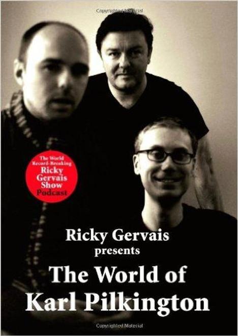 Gervais, Ricky / The World of Karl Pilkington