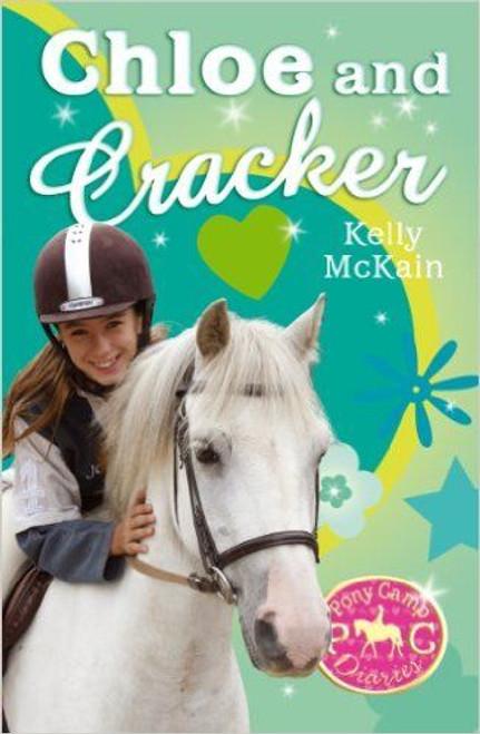 McKain, Kelly / Pony Camp Diaries: Chloe and Cracker