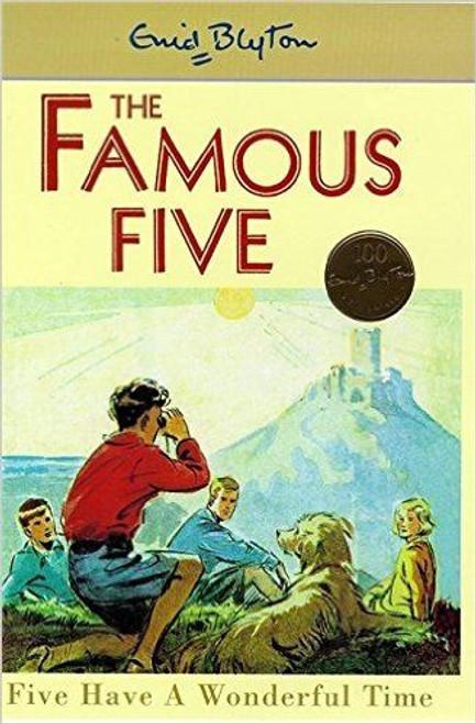 Blyton, Enid / The Famous Five Five Have A Wonderful Time