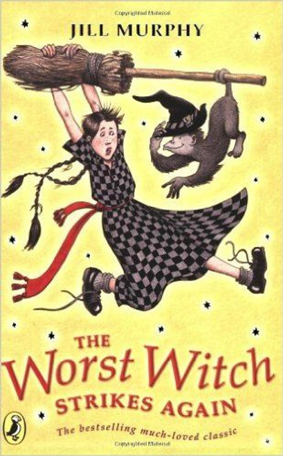 Murphy, Jill / The Worst Witch Strikes Again