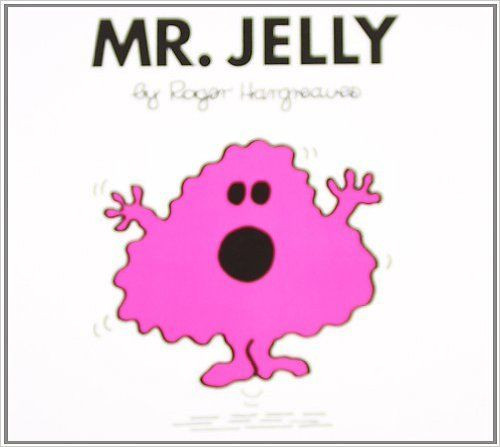 Mr Men and Little Miss, Mr. Jelly