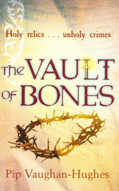 Vaughan-Hughes, Pip / The Vault of Bones
