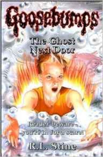 Stine, R.L. / Goosebumps: The Ghost Next Door