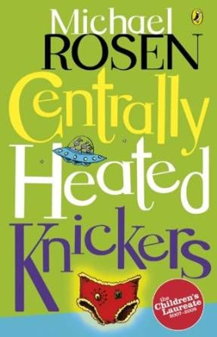 Rosen, Michael / Centrally Heated Knickers