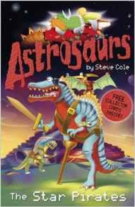 Cole, Steve / Astrosaurs: The Star Pirates