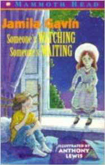 Gavin, Jamila / Someone's Watching, Someone's Waiting (Mammoth Read)