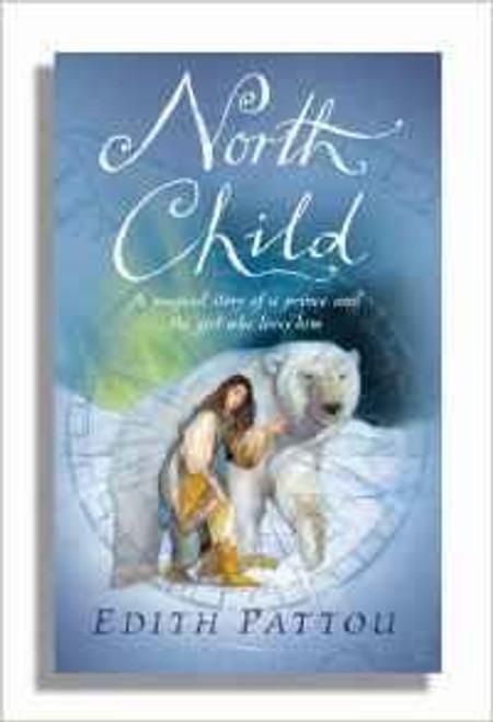 Pattou, Edith / North Child