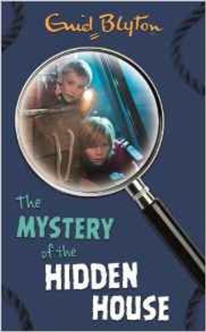 Blyton, Enid / The Mystery of the Hidden House