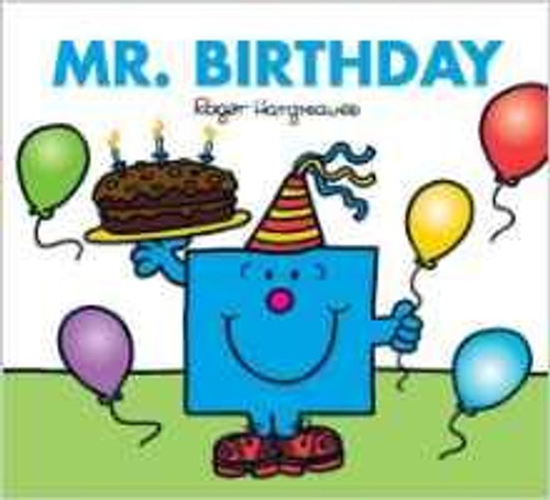 Mr Men and Little Miss, Mr. Birthday