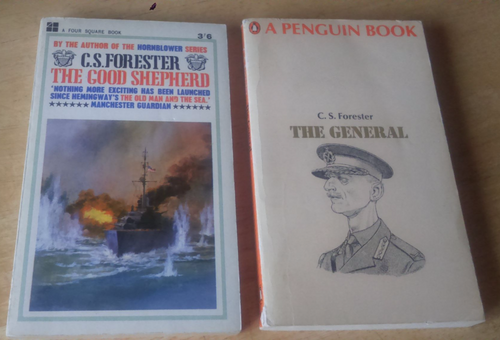Forester, C.S Two Novels - The Good Shepherd & The General Vintage MIlitary Fiction WW2 & WW1