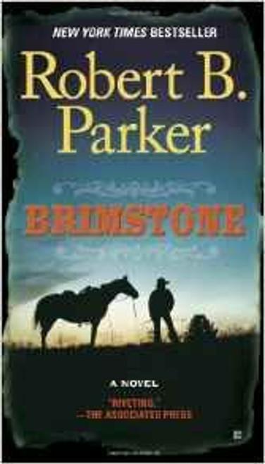 Parker, Robert B. / Brimstone