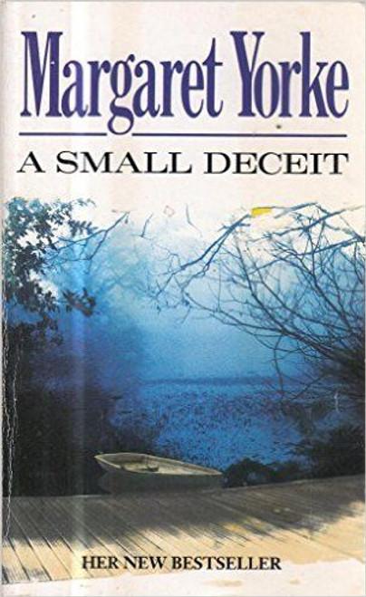 Yorke, Margaret / A Small Deceit