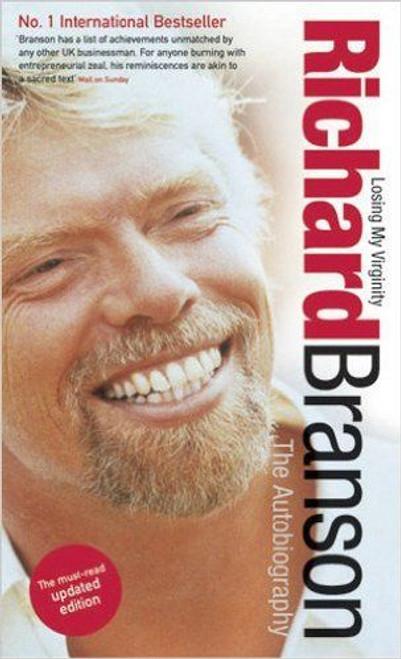 Branson, Richard / Losing My Virginity: The AutoBiography