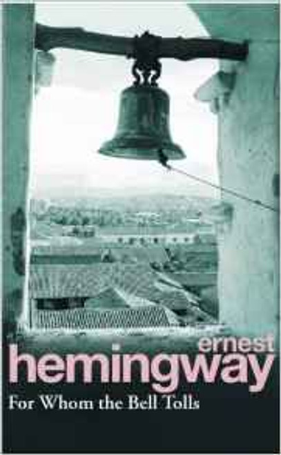 Hemingway, Ernest / For Whom The Bell Tolls