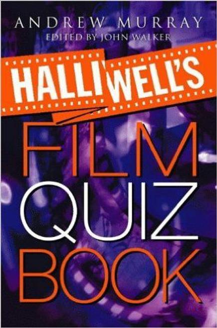 Murray, Andrew / Halliwell's Film Quiz Book