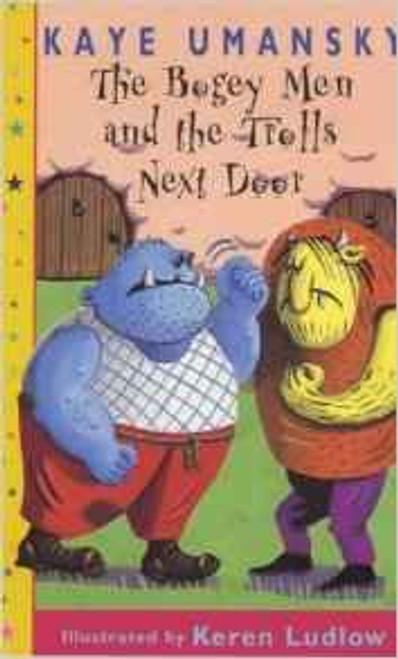 Umansky, Kaye / The Bogey Men And The Trolls Next Door