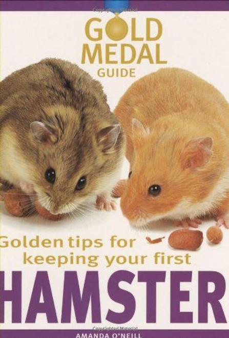 O'Neill, Amanda / Hamster (Gold Medal Guide)
