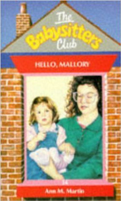 Martin, Ann M. / The Babysitters Club: Hello, Mallory