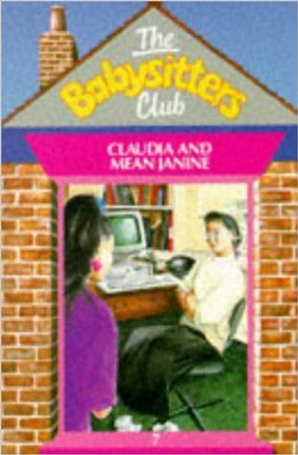 Martin, Ann M. / The Babysitters Club: Claudia and Mean Janine
