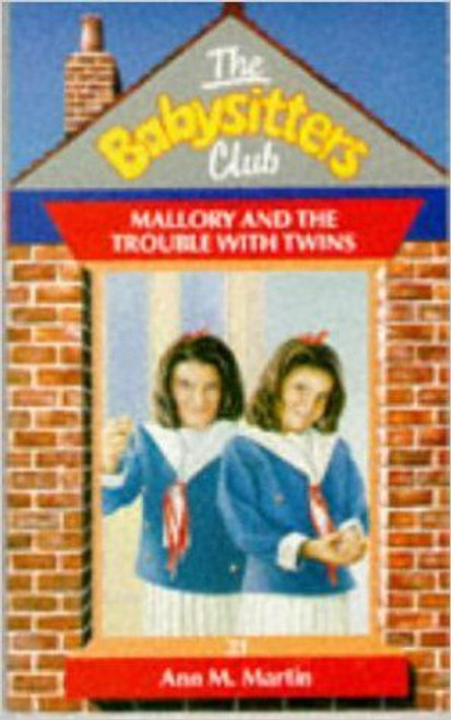 Martin, Ann M. / The Babysitters Club: Mallory and the Trouble with Twins