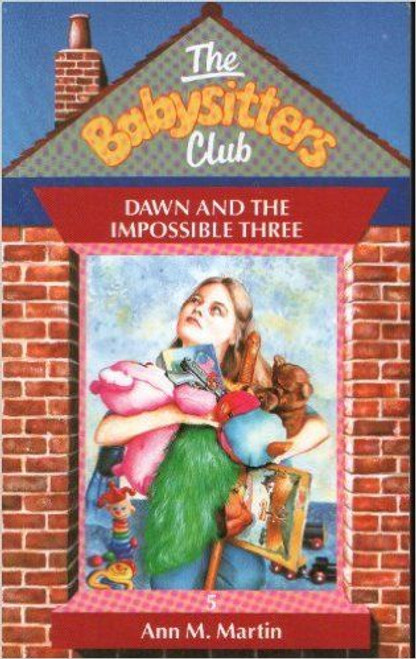 Martin, Ann M. / The Babysitters Club: Dawn and the Impossible Three