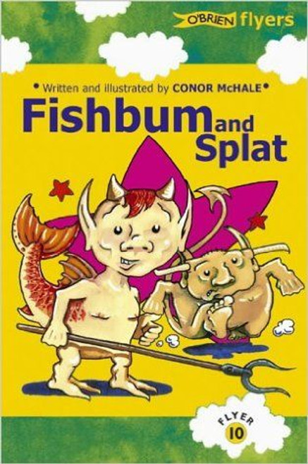 McHale, Conor / Fishbum and Splat!