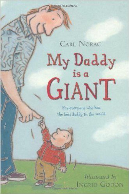 Norac, Carl / My Daddy is a Giant