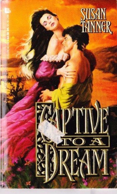 Tanner, Susan / Captive to a Dream