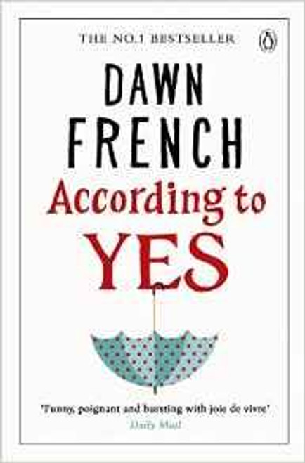 French, Dawn / According to Yes
