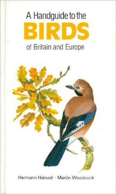 Handguide to the Birds of Britain and Europe