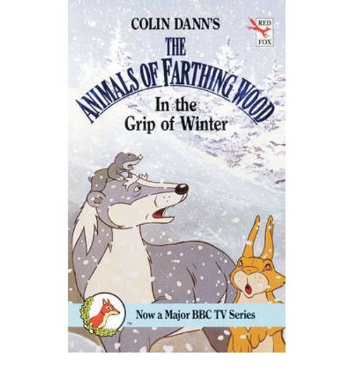 Dann, Colin / The Animals of Farthing Wood: In the Grip of Winter