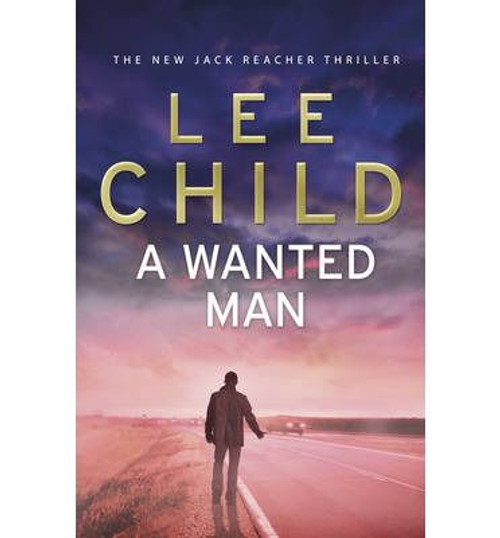 Child, Lee / A Wanted Man (Large Paperback)