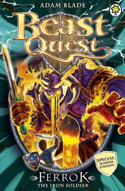 Blade, Adam / Beast Quest: Ferrok the Iron Soldier
