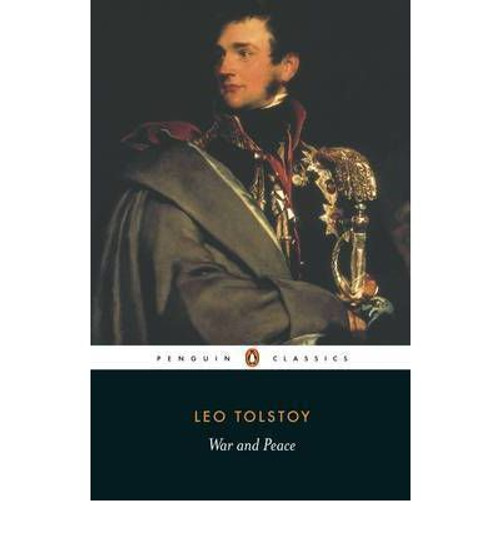 Tolstoy, Leo / War and Peace